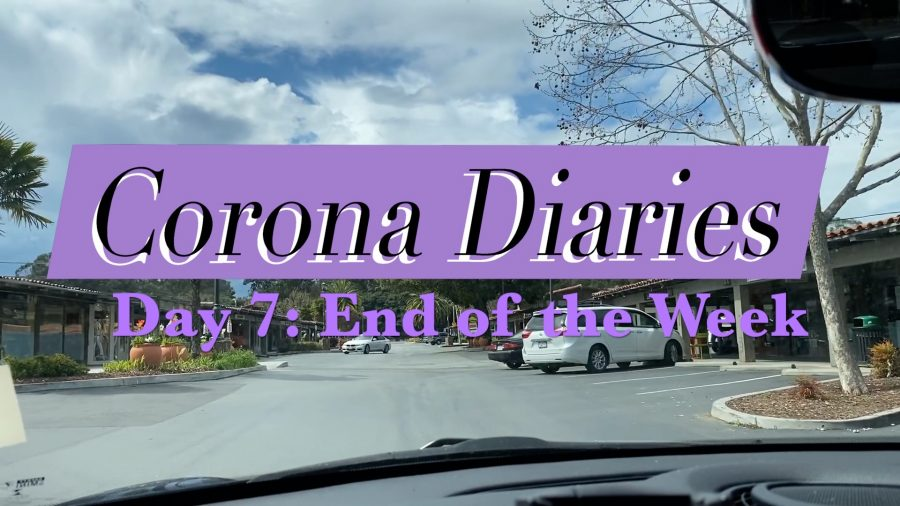 Corona Diaries | Day 7: End of the Week