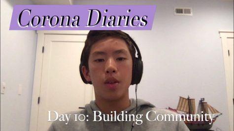Corona Diaries | Day 10: Building Community